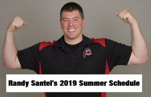 Randy Santel's Summer 2019 Master Schedule